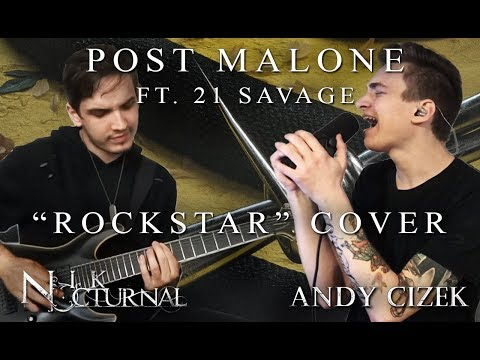 "Post Malone ""Rockstar"" METAL COVER (Andy Cizek & Nik Nocturnal)"