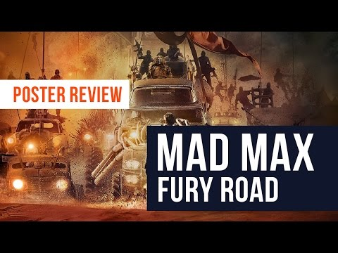 Graphic Design Review - Mad Max: Fury Road Poster