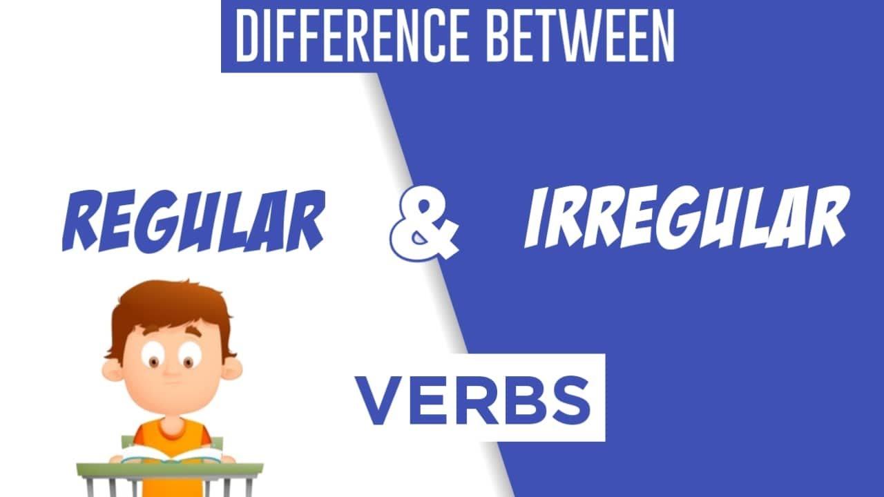 Regular vs  Irregular Verbs| List of 135 Irregular verbs with Examples