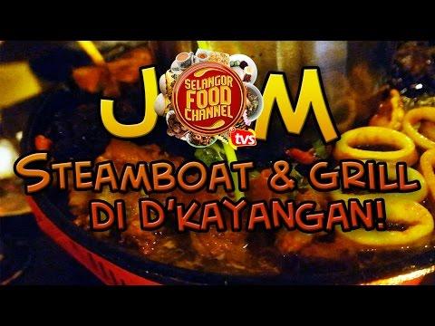 Jom Steamboat & Grill di D Kayangan