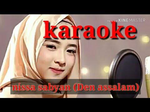 Karaoke Nisa Sabyan Den Assalam