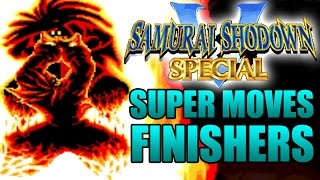 Samurai Shodown V 5 Special All Super Hyper Moves Finishers Forfeits Finishing Fatality Fatalities