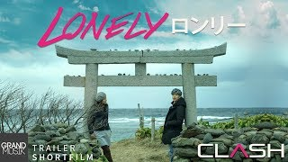 lonely-clash-trailer-shortfilm