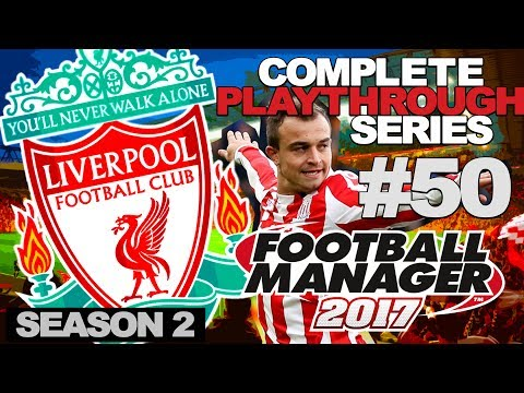 FOOTBALL MANAGER 2017 | LIVERPOOL | #50 | 1ST GAME OF THE SEASON