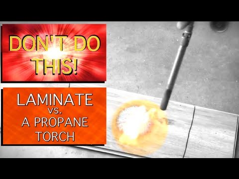 Don T Do This Laminate Flooring Vs A Propane Torch Fire Resistance Test