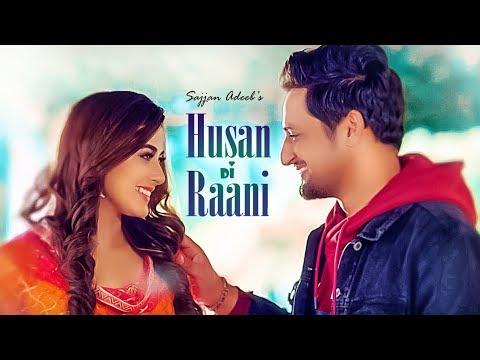 Sajjan Adeeb: Husan Di Raani (Full Song) G Guri   Raj Kakra   Latest Punjabi Songs 2019