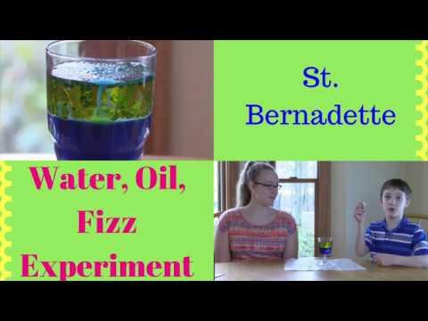 Water, Oil, and Fizz Experiment - St. Bernadette