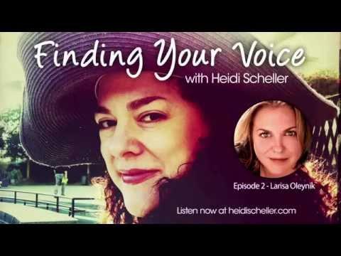 Finding Your Voice  Episode 2  Larisa Oleynik