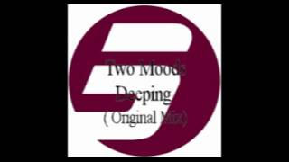 Two Moods - Deeping ( Original mix )