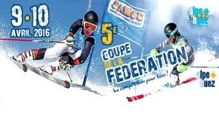 Alpe d'Huez - 5eme COUPE DE LA FEDERATION 2016