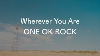 【生音風カラオケ】Wherever You Are - ONE OK ROCK【音程バーつき・OffVocal】