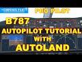 Gambar cover Boeing 787 Autopilot Panel Tutorial with AUTOLAND - Microsoft Flight Simulator