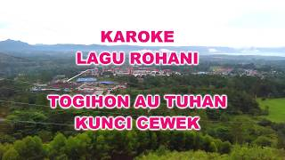 Karoke Togihon Au TuHan Kunci Cewek - Lirik & Musik ( Official Musik video HD )