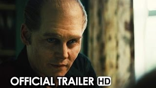 BLACK MASS Official Trailer (2015) - Johnny Depp HD