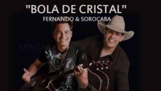Bola de cristal - Fernando & sorocaba