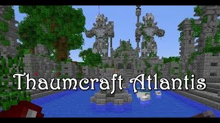 Atlantis Blue Light Special  (Thaumcraft Survival Server) ep5