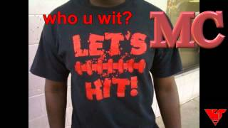 Who U Wit? by Big K ( Miller County Pirates Anthem)