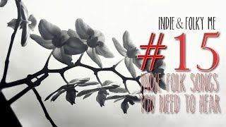TOP 15 INDIE FOLK SONGS (FEBRUARY EDITION)