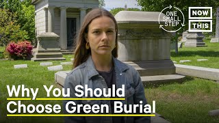 Green Burial: How Natural Burials Help the Planet | One Small Step | NowThis
