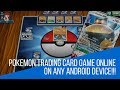Install Pokemon Trading Card Game Online on Any Android Device (Non-Root)!