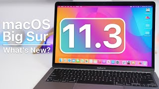 MacOS 11.3 Is Out - Whats New
