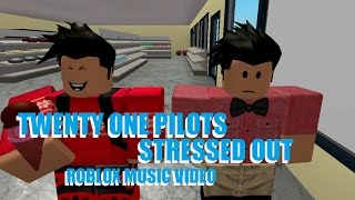 Twenty One Pilots Stressed Out  Roblox Music Video