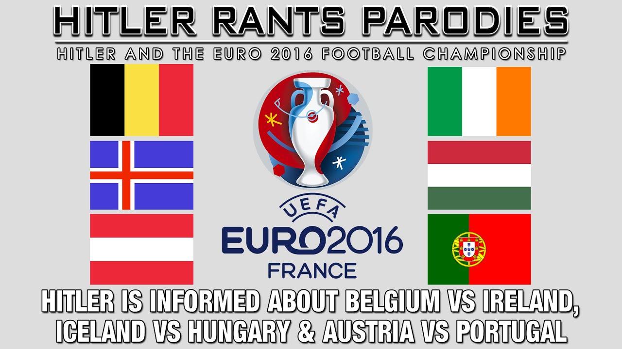 Hitler is informed about Belgium Vs Ireland, Iceland Vs Hungary & Austria Vs Portugal