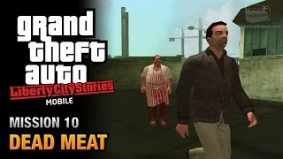 GTA Liberty City Stories Mobile - Mission #10 - Dead Meat