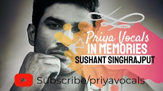 IN MEMORIES SUSHANT SINGH RAJPUT SONGS - SUSHANT SINGH RAJPUT SO SAD 😔 RIP - I MADE THIS FOR YOU X