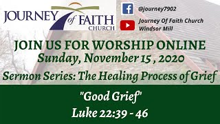"""Good Grief"" November 15, 2020 Online Worship"