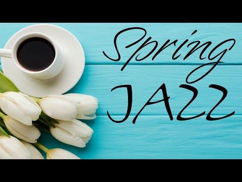 Piano Spring Jazz - Relaxing Bossa Nova & Soft Jazz - Hello, Spring!