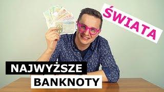 NAJWYŻSZE NOMINAŁY BANKNOTÓW ŚWIATA vs. 500 ZŁOTYCH