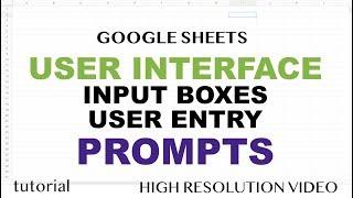 Google Sheets - Input Box (Prompt) - User Interface (UI) Part 3