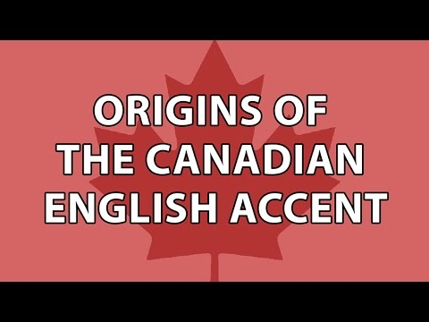 Origins of The Canadian English Accent - Part 2
