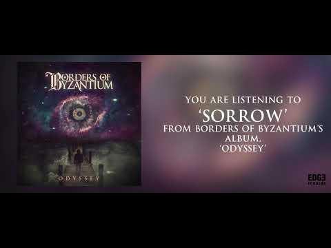 BORDERS OF BYZANTIUM - Sorrow (Lyric Video) Mp3