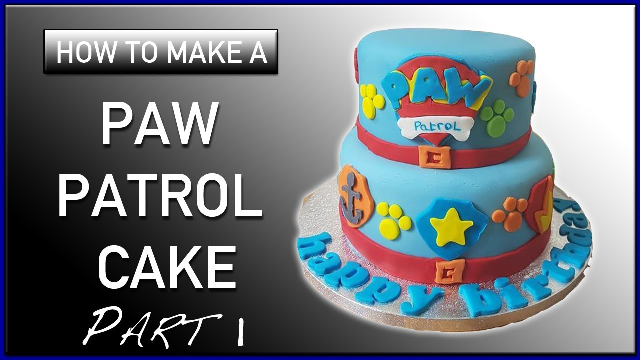 How To Make A Paw Patrol Themed Cake Part 1