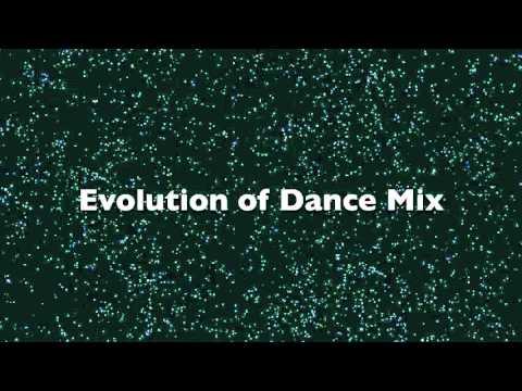 Evolution of Dance (Music Mix)