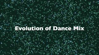 evolution of dance music mix