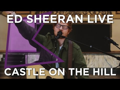 Ed Sheeran - Castle On The Hill (Live) | KISS Presents