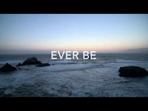 Ever Be - Bethel Music instrumental with lyrics
