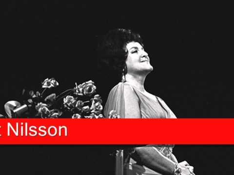 Birgit Nilsson: Verdi - Nabucco, 'Anch'io dischiuso un giorno... Salgo già del trono aurato'
