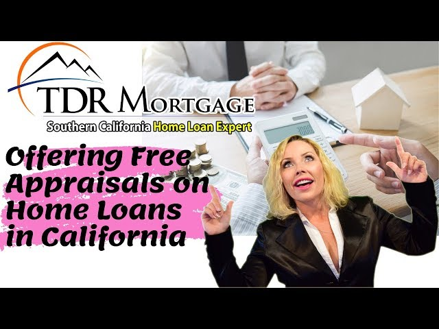 TDR Mortgage is Offering Free Appraisals on Home Loans in California