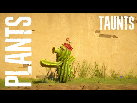 Taunts / Plants / Plants vs Zombies Garden Warfare 2 |