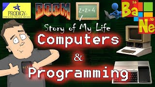 My Life Story - Computers, Programming & More