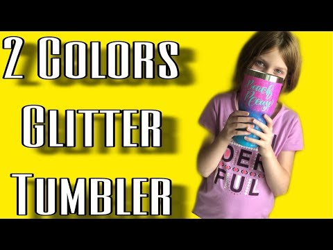 DIY Glitter Tumbler - Using 2 Colors - Epoxy & ModPodge Method