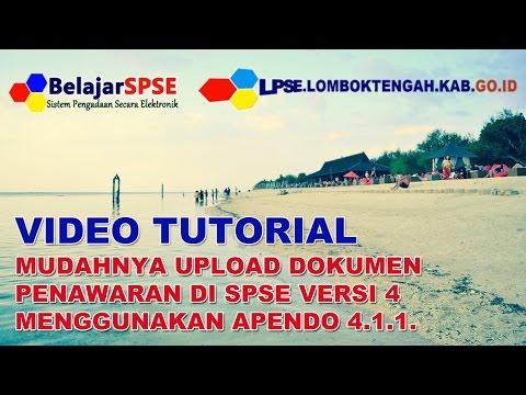 Video Tutorial Mudahnya Upload Dokumen Penawaran di SPSE 4 Menggunakan Apendo 4 1 1