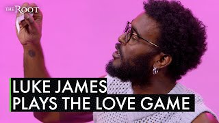 Watch Luke James Reveal His Deepest Darkest Love Stories