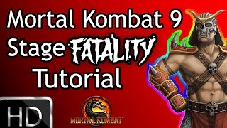 Mortal Kombat 9: Stage Fatality Tutorial HD
