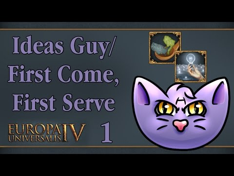 Let's Play - EU4 RoM - Ideas Guy - First Come, First Serve - 1