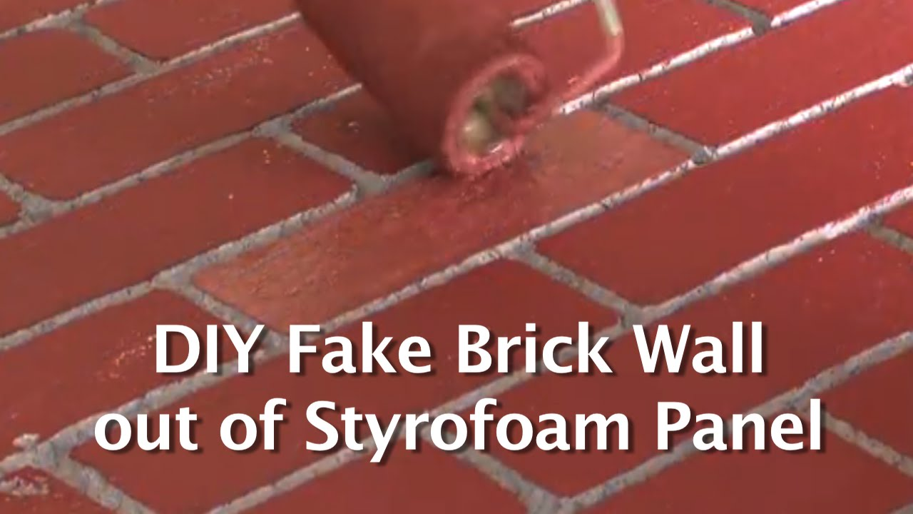 Diy Fake Brick Wall Out Of Styrofoam Panel Youtube
